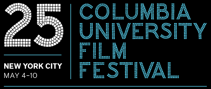 Poster for the 25th Columbia University Film Festival. Brian Quill of Flavorlab Sound mixed the trailer for the festival.