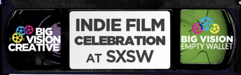 Banner for the Indie Film Celebration at SXSW in 2014 with Big Vision Empty Wallet. Flavorlab is sponsoring BVEW for the event.