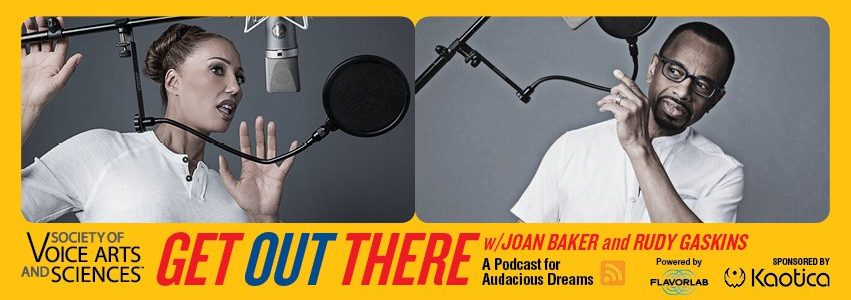 Poster for the Get Out There podcast with Joan Baker & Rudy Gaskins