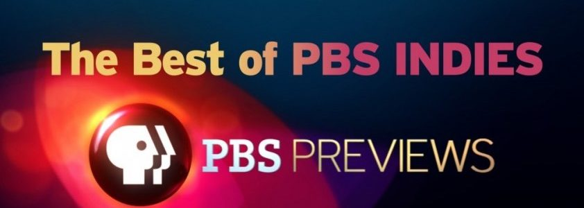 Banner for PBS series Best of PBS Indies, featuring 5 independent documentaries