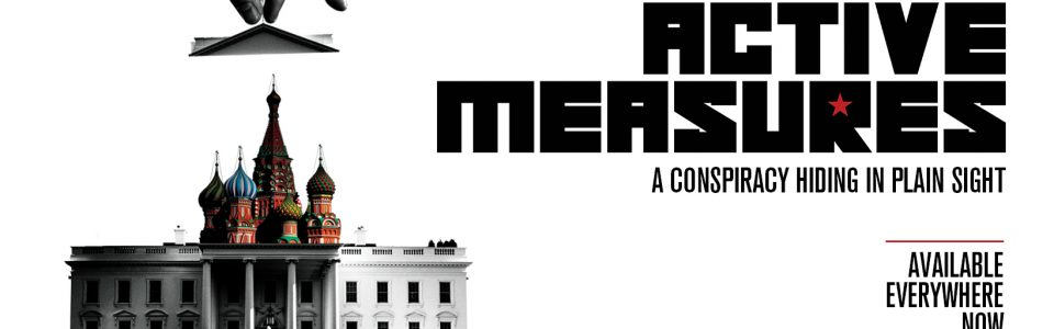 Banner from documentary Active Measures. A hand reaches down and pulls the top of the White House to reveal the Russian Red Square. Flavorlab Sound provided mix for the film.