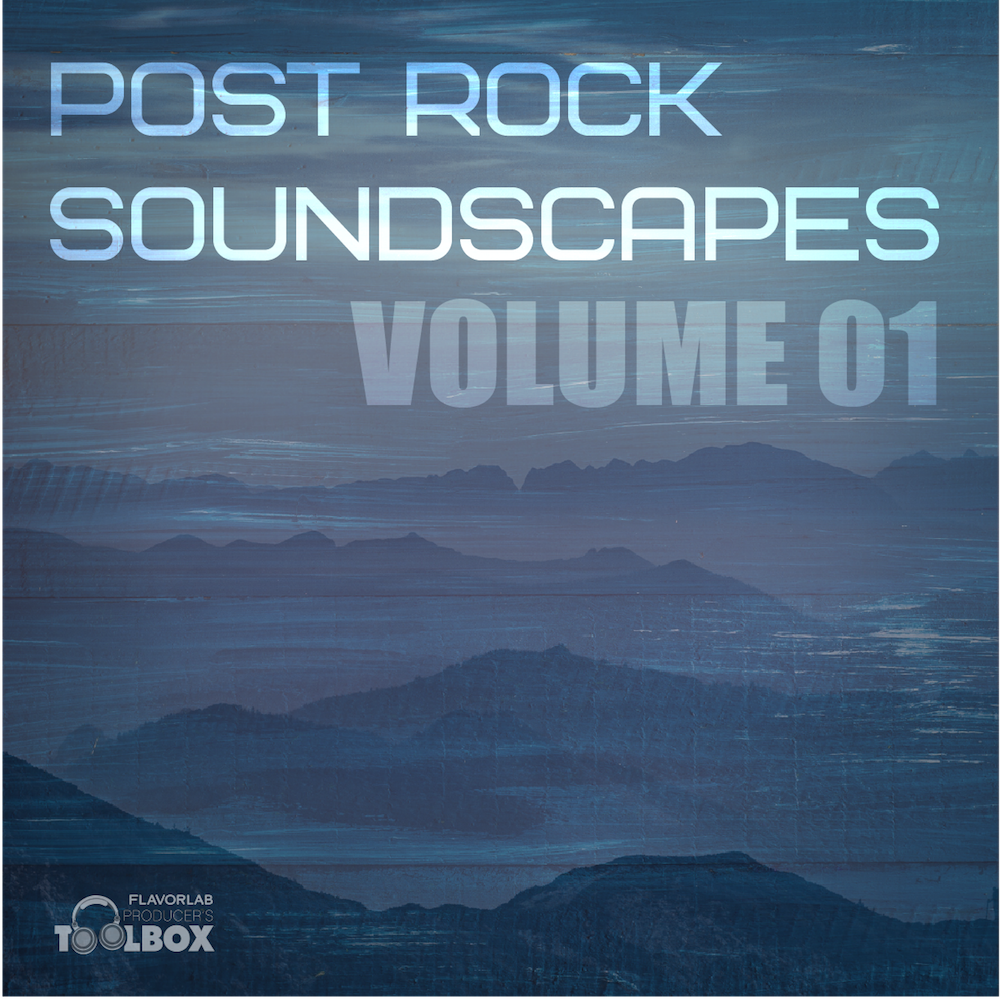 Post Rock Soundscapes - Producer's Toolbox Spring 2020 Releases