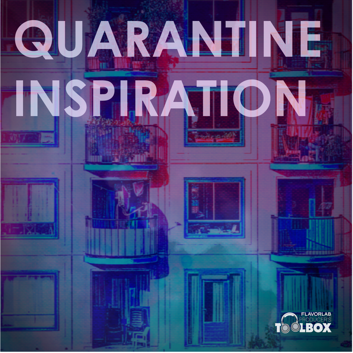 Quarantine Inspiration Playlist: 20% Off Producer's Toolbox Tracks Licensed for COVID-19 Related Projects - Spring 2020 Releases